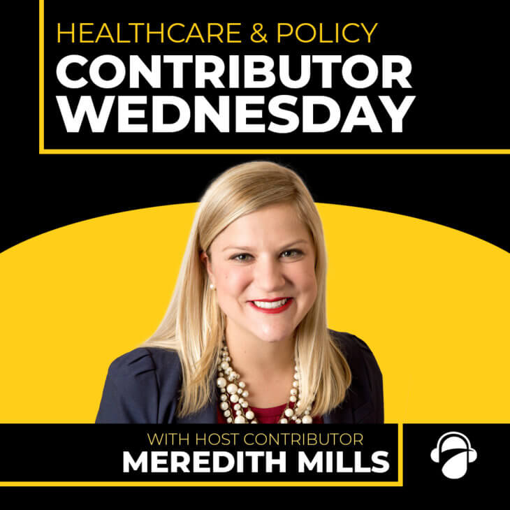 CW Ep. 17: Healthcare & Policy with Meredith Mills