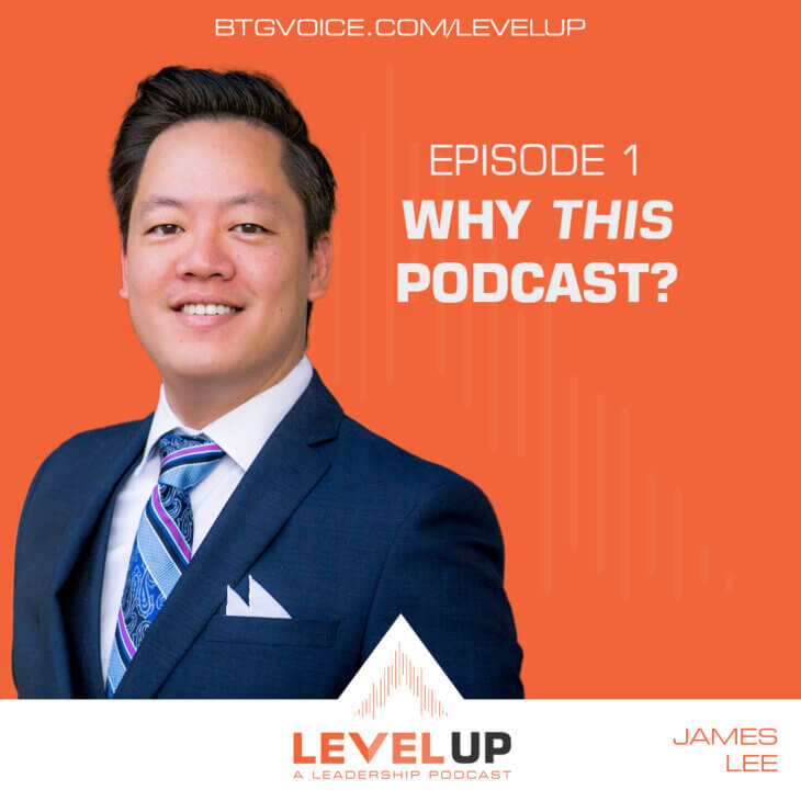 Level Up: Ep. 1 – Why this podcast?