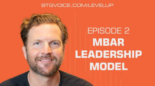 Level Up Ep. 2: MBAR Leadership Model