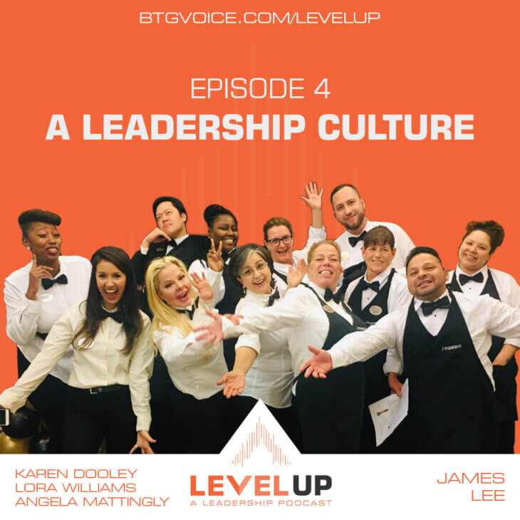 Level Up Ep. 4: A Leadership Culture