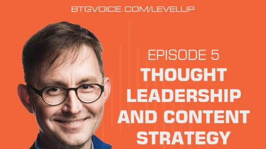 Level Up Ep. 5: Thought Leadership and Content Strategy with Andy Crestodina